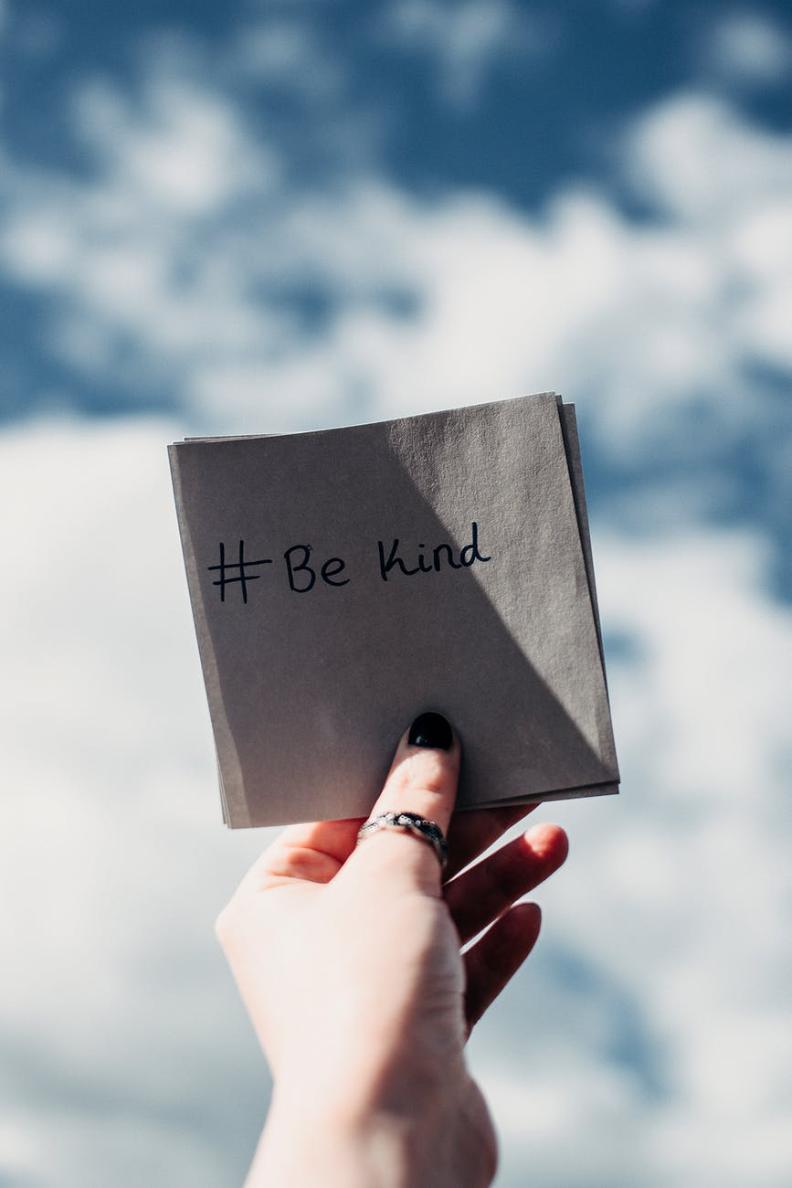 Be kind, to be happy.
