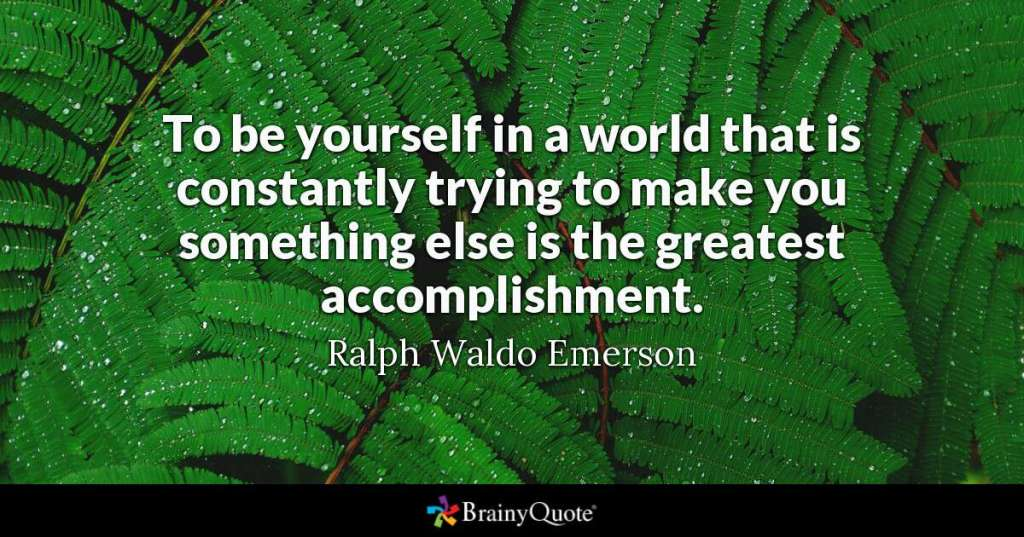 Emerson on being yourself.